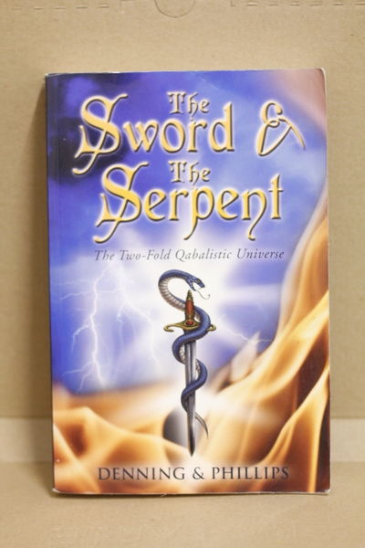The Sword and the Serpent: The Two-Fold Qabalistic Universe - Melita Denning (käytetty)