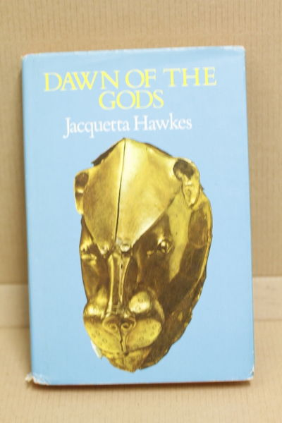 Dawn Of The Gods - Jacquetta Hawkes (käytetty)