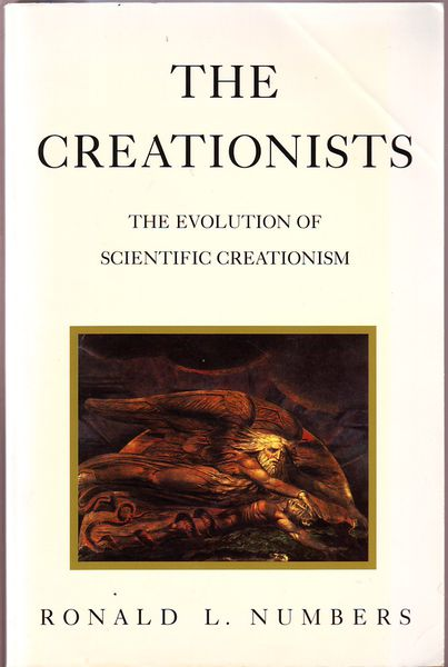 Ronald L. Numbers: The creationists - The evolution of scientific creationism (käytetty)